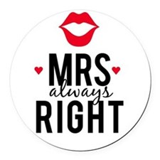 Mrs always right red lips Round Car Magnet