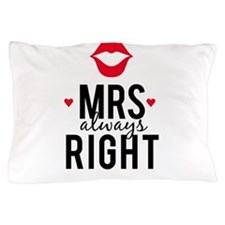 Mrs always right red lips Pillow Case