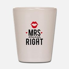 Mrs always right red lips Shot Glass