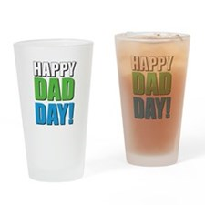 Happy Dad Day! Drinking Glass
