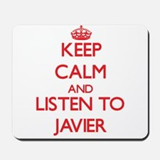 Keep Calm and Listen to Javier Mousepad