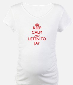 Keep Calm and Listen to Jay Shirt
