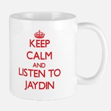 Keep Calm and Listen to Jaydin Mugs