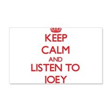 Keep Calm and Listen to Joey Wall Decal