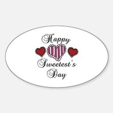 Happy sweetests day Decal