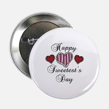 "Happy sweetests day 2.25"" Button"