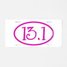 13.1 Half Marathon Pink Gir Aluminum License Plate