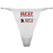 Meat in your mouth  Classic Thong