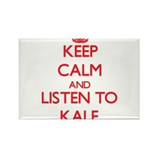Keep Calm and Listen to Kale Magnets