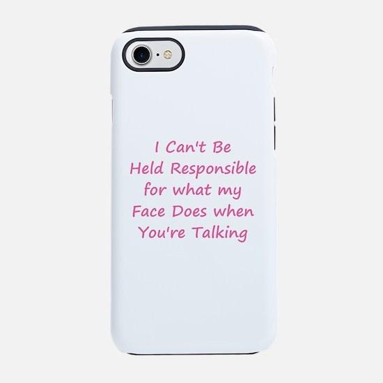 Not Responsible iPhone 7 Tough Case