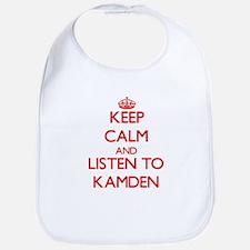 Keep Calm and Listen to Kamden Bib