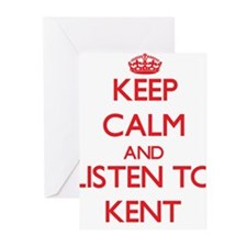 Keep Calm and Listen to Kent Greeting Cards