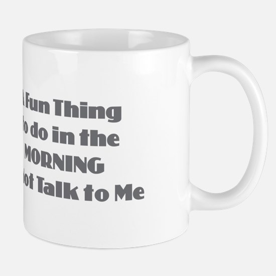 Morning Don't Talk Mugs