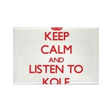 Keep Calm and Listen to Kole Magnets