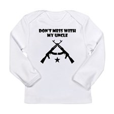 Dont Mess With My Uncle Long Sleeve T-Shirt