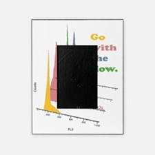 Go with the flow (cytometry) Picture Frame