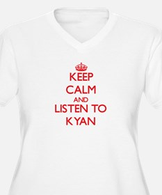 Keep Calm and Listen to Kyan Plus Size T-Shirt
