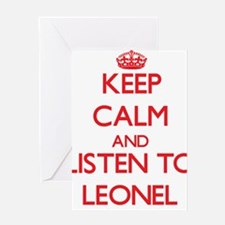 Keep Calm and Listen to Leonel Greeting Cards