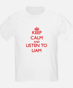 Keep Calm and Listen to Liam T-Shirt
