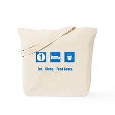 Eat. Sleep. Feed goats. Tote Bag
