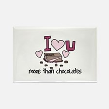 More Than Chocolates Magnets