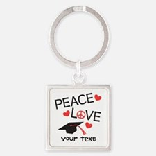 Personalize Peace Love Grad Keychains