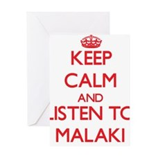 Keep Calm and Listen to Malaki Greeting Cards