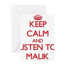 Keep Calm and Listen to Malik Greeting Cards
