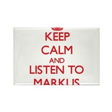 Keep Calm and Listen to Markus Magnets