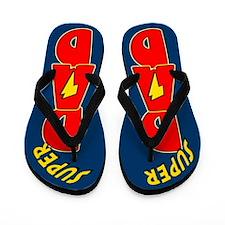 Super Dad Flip Flops