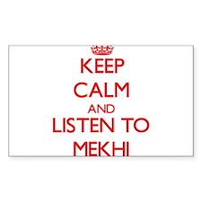 Keep Calm and Listen to Mekhi Decal