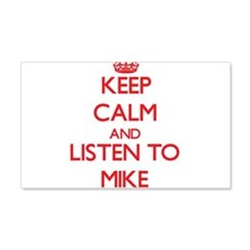 Keep Calm and Listen to Mike Wall Decal