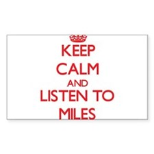 Keep Calm and Listen to Miles Decal