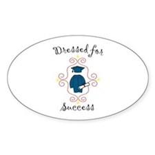 Dressed for Success Decal