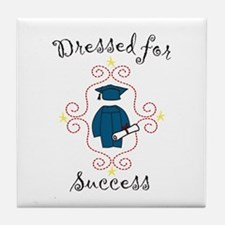 Dressed for Success Tile Coaster