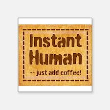 Instant Human Sticker