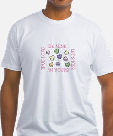 BE MINE*LETS KISS*IM YOURS TRUE LOVE T-Shirt