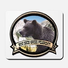 Can you skin Griz bear hunter Mousepad