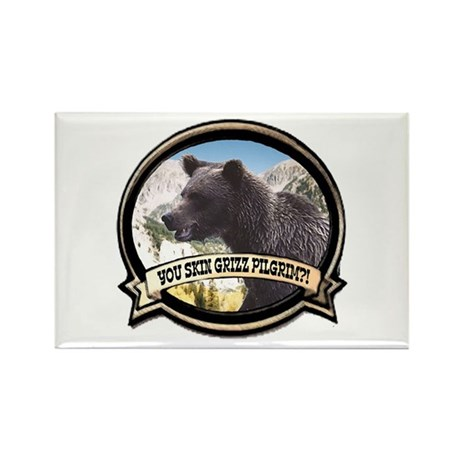 Can you skin Griz bear hunter Rectangle Magnet