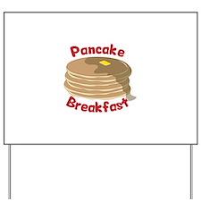 Pancake Breakfast Yard Sign
