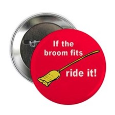IF BROOM FITS Button