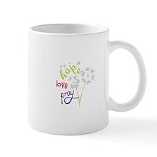 Hope Love pray Mugs