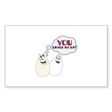 YOU CRACK ME UP! Decal