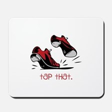 tap that. Mousepad