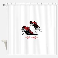tap that. Shower Curtain