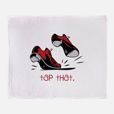 tap that. Throw Blanket