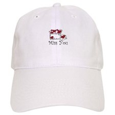 Miss You Baseball Baseball Cap