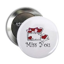 "Miss You 2.25"" Button"