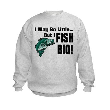 I Fish Big! Kids Sweatshirt