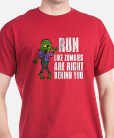 Run Zombies Behind You T-Shirt